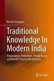 Traditional Knowledge In Modern India by Nirmal Sengupta image