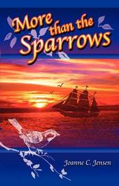 More Than the Sparrows by Joanne C. Jensen image