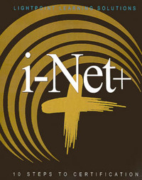 i-Net+: 10 Steps to Certification by Lightpoint Learning Solutions image
