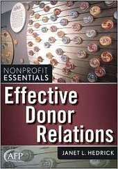 Effective Donor Relations: Effective Donor Relations by Janet L Hedrick