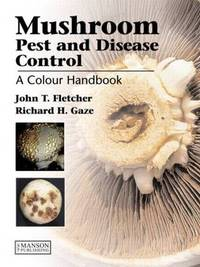 Mushroom Pest and Disease Control by John T. Fletcher image