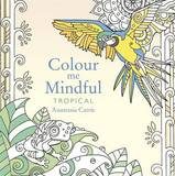 Colour Me Mindful by Anastasia Catris