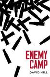 Enemy Camp by David Hill