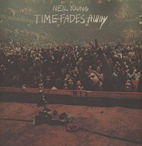 Time Fades Away (LP) by Neil Young