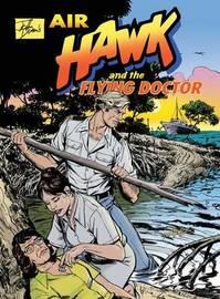 John Dixon's Air Hawk and the Flying Doctor by John Dixon