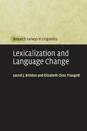 Lexicalization and Language Change by Laurel J. Brinton