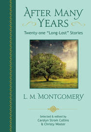 After Many Years by L.M.Montgomery