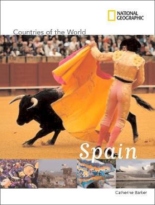 Countries of The World: Spain by Catherine Barker