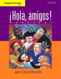 Cengage Advantage Books: !Hola, Amigos! Worktext: Volume 2 by Ana C Jarvis image