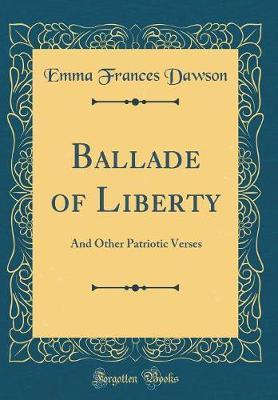 Ballade of Liberty by Emma Frances Dawson image