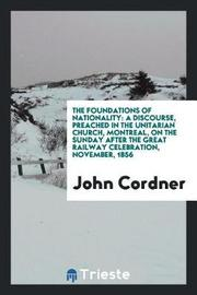 The Foundations of Nationality by John Cordner image