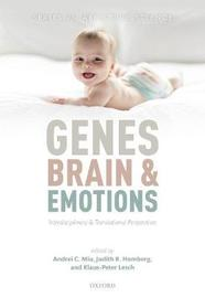 Genes, brains, and emotions