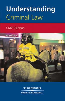 Understanding Criminal Law by C.M.V. Clarkson image