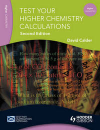 Test Your Higher Chemistry Calculations by David Calder image