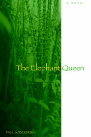 The Elephant Queen by Paul Soderberg image