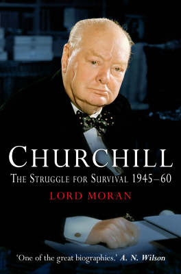 Churchill: The Struggle for Survival, 1946-60 by John Moran image