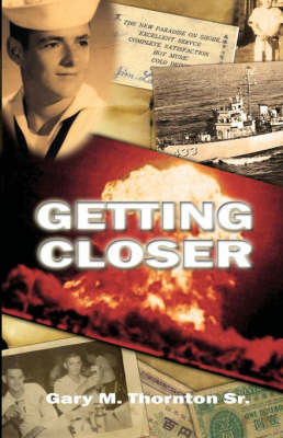 Getting Closer by Gary M. Thornton Sr.