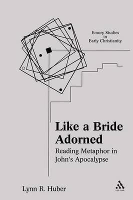Like a Bride Adorned by Lynn R. Huber