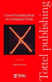 Cross-examinations in Criminal Trials by Marcus Stone
