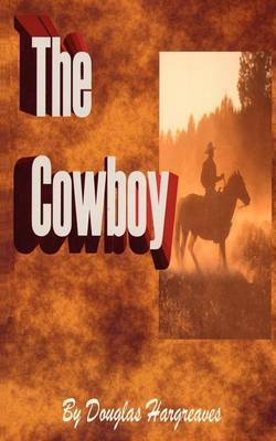 The Cowboy by Douglas Hargreaves