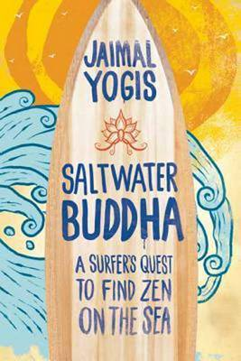 Saltwater Buddha by Jaimal Yogis