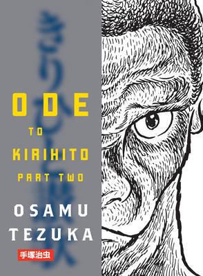 Ode to Kirihito Part 2 by Osamu Tezuka