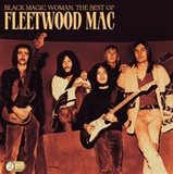 Black Magic Woman (The Best of Fleetwood Mac) by Fleetwood Mac