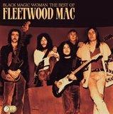 Black Magic Woman (The Best of Fleetwood Mac) by Fleetwood Mac