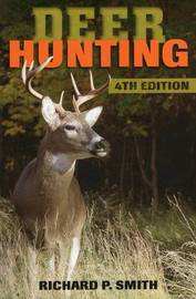Deer Hunting by Richard P Smith