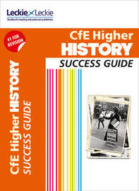 CfE Higher History Success Guide by John Kerr