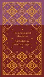 The Communist Manifesto by Friedrich Engels