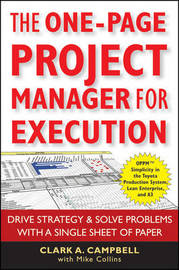 The One-Page Project Manager for Execution by Clark A Campbell image