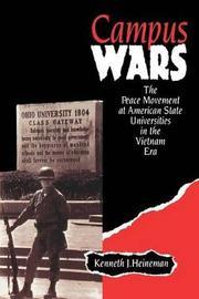 Campus Wars by Kenneth J. Heineman