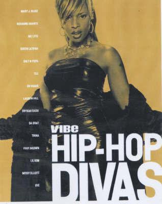"Hip-hop Divas by ""Vibe"" Magazine"