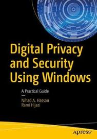 Digital Privacy and Security Using Windows by Nihad A. Hassan image