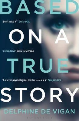 Based on a True Story by Delphine de Vigan image