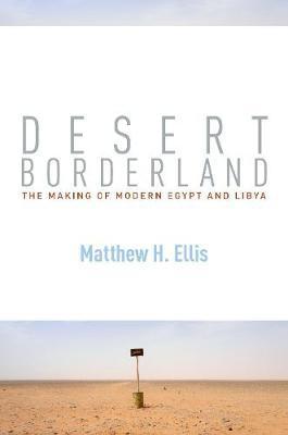 Desert Borderland by Matthew H. Ellis