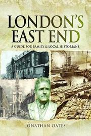 London's East End by Jonathan Oates