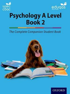 The Complete Companions for WJEC and Eduqas Year 2 A Level Psychology Student Book by Cara Flanagan image