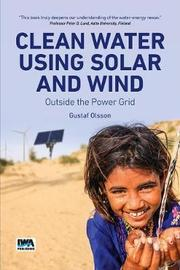 Clean Water Using Solar and Wind by Gustaf Olsson