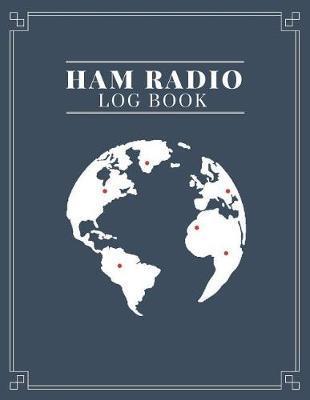 Ham Radio Log Book by Ham Radio Operators Books image