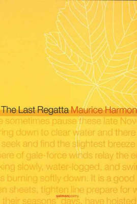 The Last Regatta by Maurice Harmon