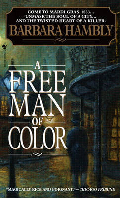 Free Man Of Color by Barbara Hambly