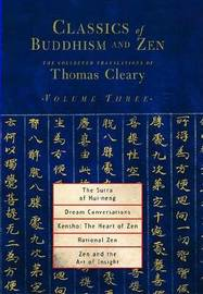 Classics Of Buddhism And Zen Vol 3 by Thomas Cleary image