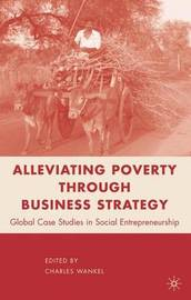 Alleviating Poverty through Business Strategy by Charles Wankel image