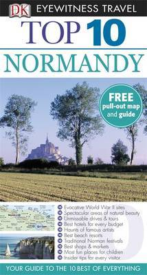 DK Eyewitness Top 10 Travel Guide: Normandy by Fiona Duncan