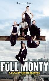 The Full Monty by Simon Beaufoy
