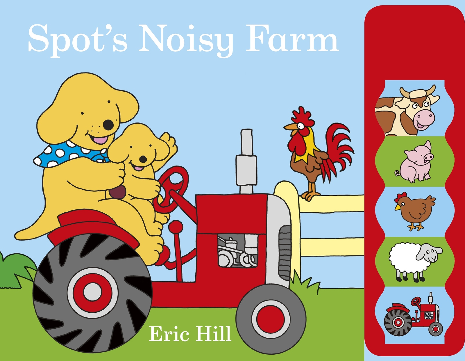 Spot's Noisy Farm by Eric Hill image