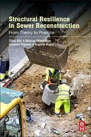 Structural Resilience in Sewer Reconstruction by Zihai Shi