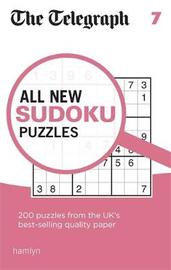 The Telegraph All New Sudoku Puzzles 7 by THE TELEGRAPH MEDIA GROUP